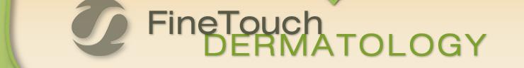 Fine Touch Dermatology
